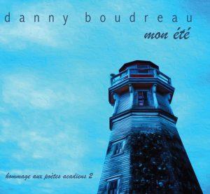 Mon été - Danny Boudreau