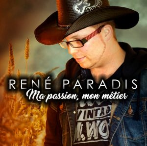 Ma passion, mon métier - René Paradis