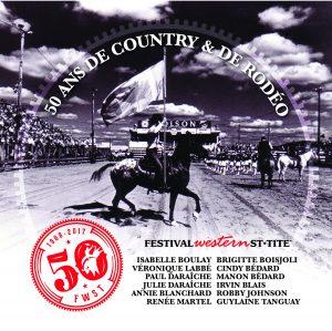 50 ans de country et de rodéo - spectacle clôture du Festival western de St-Tite spécial 50e anniversaire