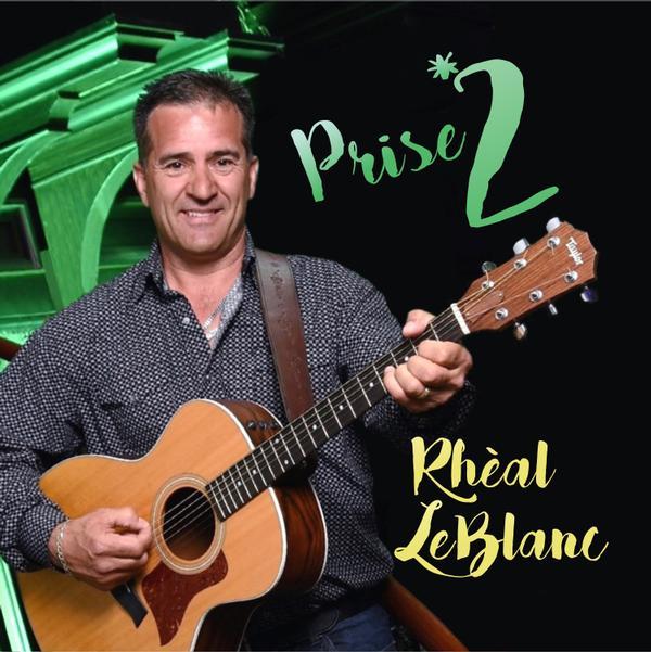 Prise 2 - Rhéal LeBlanc