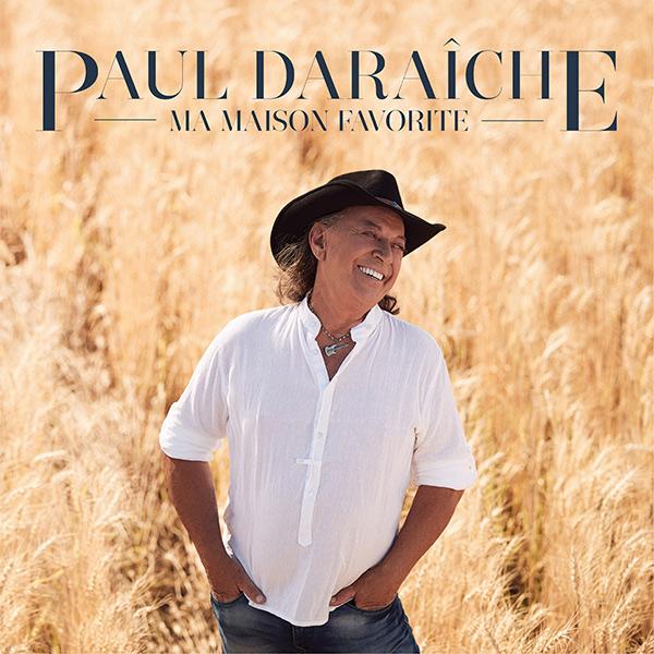 Ma maison favorite - Paul Daraîche